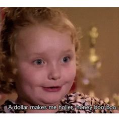 Toddlers and tiaras - randomly saw this episode and this little girl almost made me piss my pants. Unreal.