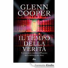 Il tempo della verità  Glenn Cooper ebook