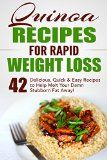 Quinoa Recipes for Rapid Weight Loss: 42 Delicious, Quick & Easy Recipes to Help Melt Your Damn Stubborn Fat Away!: Quinoa Recipes, Quinoa Baking, Quinoa For Weight Loss, Quinoa Cookbook, Chia, Kale - http://howtomakeastorageshed.com/articles/quinoa-recipes-for-rapid-weight-loss-42-delicious-quick-easy-recipes-to-help-melt-your-damn-stubborn-fat-away-quinoa-recipes-quinoa-baking-quinoa-for-weight-loss-quinoa-cookbook-chia-ka/