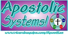 """Apostolic Systems  By Apostle Ricardo Butler  What is a system? The Church is afraid of this word """"system."""" Especially those believers AND even apostles who speak about their favorite word """"…"""