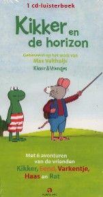 Kikker en de horizon - Max Velthuijs (luisterboek)