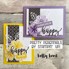 Pretty Perennials – kelly kent Flower Stamp, Flower Cards, Send A Card, Unique Cards, Punch Art, Stamping Up, Stampin Up Cards, Making Ideas, One Design