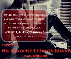 His Favorite Color Is Blood by K.A. Merikan Job Title, His Travel, Great Books, Book Review, The Man, Favorite Color, Blood, Reading, Movie Posters