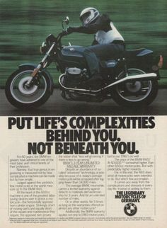 """An original 1983 advertisement features a BMW R65 motorcycle. Taking it on a fast ride on the open road. Detailing warranty and quality. """"Put life's complexities behind you. Not beneath you."""" -A vinta"""