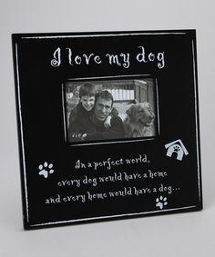 Black 'I love My Dog' Frame -LSC Accessories (Arlene)