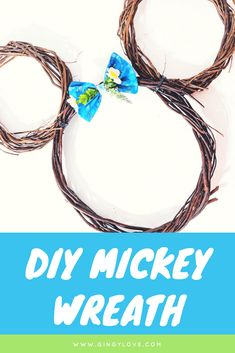 Mickey Mouse Wreath- Disney DIY - Gingy Love