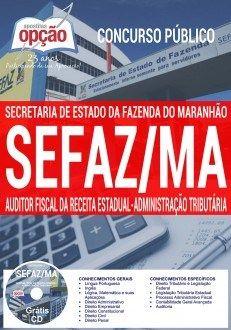 Apostila SEFAZ MA 2016 Auditor Fiscal da Receita Estadual