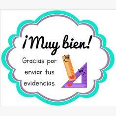 Muy bien ❗ Gracias por enviar tus evidencias.❗ Teacher Stickers, Kindergarten Activities, First Grade, Classroom, Student, Education, School, Virtual Class, Teaching Supplies