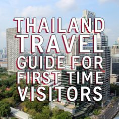 Thailand Travel Guide for First Time Visitors--Great tips in here!