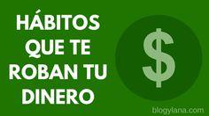 8 Malos hábitos de dinero que transforman tu riqueza en pobreza