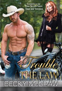 "Book Cover For ""Trouble WIth The Law"" By Becky McGraw"