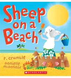 Love the   Australian summer- read about the sheep on a beach with his zinc and mobile phone !  Comprehensive review of Sheep on a beach, for ages 2+.