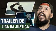O LINDO TRAILER DA LIGA DA JUSTIÇA! | QG NERD #05