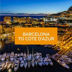 Use Barcelona as an entry point to the Mediterranean.  OneOcean Port Vell, Barcelona, Spain / Based in OneOcean Port Vell, Barcelona - We are a luxury yacht rental company redefining the yacht charter experience. www.charterdart.com