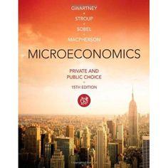 Microeconomics: Private and Public Choice (MindTap for Economics)