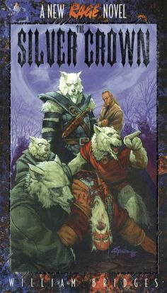 The Silver Crown - White Wolf | Werewolf: The Apocalypse 1st Edition | Werewolf: The Apocalypse | DriveThruRPG.com