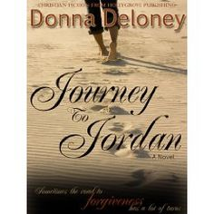 My friend Donna Deloney penned a Christian fiction novel... It was an excellent read. Recommended!