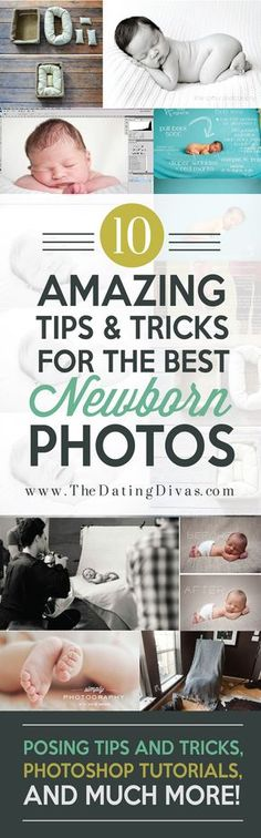 Essential tips for newborn photography! These are such helpful tricks for taking those gorgeous newborn photos! www.TheDatingDivas.com