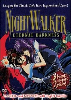 Nightwalker: The Midnight Detective  Genres: Action, Comedy, Horror, Mystery, Vampires Episodes: 12 Episodes  Status: Finished Airing Date: Jul 08, 1998   Shido Tatsuhiko is not only a private eye... he is also a vampire with no real memory of his past. Joined by Yayoi Matsunaga, a female government agent, Riho Yamazaki, an orphaned teenage girl working as his girl Friday and Guni, a little green imp, Shido must face demonic creatures known as Nightbreed. Meanwhile, Cain, the vampire who…
