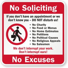 no soliciting sign printable | No Soliciting, No Exceptions, We Don't Interrupt Your Work Sign, SKU ...