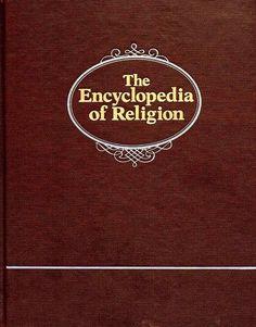 Encyclopedia of Religion Vol 11 by Mircea Eliade, http://www.amazon.com/dp/0029098203/ref=cm_sw_r_pi_dp_7lxHqb155DXMJ