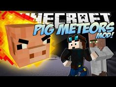 Minecraft | PIG METEORS MOD! (Giant Pigs Destroy the City!) | Mod Showcase I love tdm btw