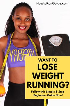 Want to lose weight running (the healthy way)? Find out the exact process to start losing weight while running, and feel healthy and accomplished soon! This free 8-step beginners guide to lose weight running gets you started.