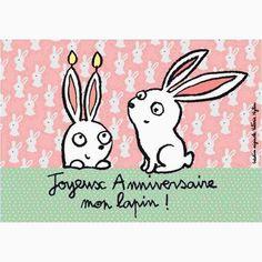 """Carte """"Joyeux Anniversaire mon lapin !"""" Plus"""