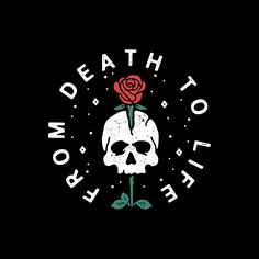 From Death To Life | Logo Design | Skull Illustration | Skull Design | Skull Logo | Skull and Rose | Skull and Rose Design | Rose Logo | Rose Design