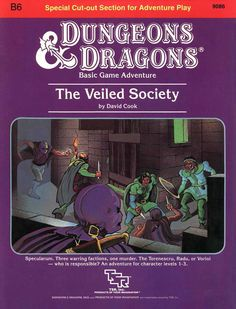 B6 The Veiled Society (Basic) | Book cover and interior art for Dungeons and Dragons Basic and Expert Editions - Dungeons & Dragons, D&D, DND, Basic, Expert, 1st Edition, 1st Ed., 1.0, 1E, OSRIC, OSR, Roleplaying Game, Role Playing Game, RPG, Wizards of the Coast, WotC, TSR Inc. | Create your own roleplaying game books w/ RPG Bard: www.rpgbard.com | Not Trusty Sword art: click artwork for source