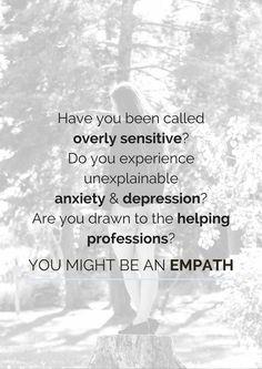 What is an Empath? Sensitive Quotes, Over Sensitive, Highly Sensitive Person, What Is An Empath, Stress Management, Compassion, Mental Health, About Me Blog, Sad