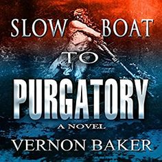 awesome Slow Boat to Purgatory | Vernon Baker | AudioBook Free Download