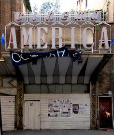 La cruzada por salvar el patrimonio italiano: Cinema America, Demolición o Restauración