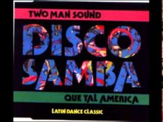 TWO MAN SOUND  VERSION ORIGINAL DISCO SAMBA 1978