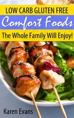 Gluten Free Comfort Foods: Low Carb Gluten Free Foods The Whole Family Will Enjoy! - http://satehut.com/gluten-free-comfort-foods-low-carb-gluten-free-foods-the-whole-family-will-enjoy/
