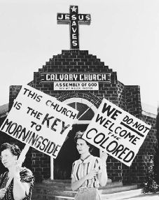 White women picket outside Calvary Assembly of God Church, Fort Worth, Texas, in 1956. They are protesting its sale to an African American congregation. Though Christians believe that all people are equal before God, in the 1950s racial prejudice was still a problem among religious and non-religious alike.    © BETTMANN/CORBIS. REPRODUCED BY PERMISSION.  Full Text:  COPYRIGHT 2004 Gale, COPYRIGHT 2005 Gale.