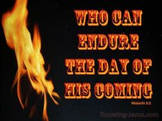 Malachi 3-2 Who Can Endure The Day Of His Coming gold - Christian Wallpapers