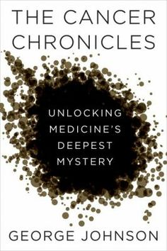 Like Siddhartha Mukherjee's Pulitzer Prize-winning The Emperor of All Maladies, The Cancer Chronicles is a sweeping and intelligent assessment of the war on cancer, though in this case it was prompted by the author's wife's battle with the disease.