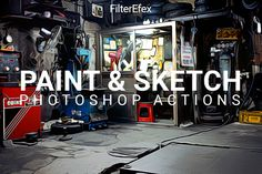 Painting & Sketch Photoshop Actions by FilterEfex on @creativemarket