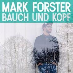 Mark Forster Bauch Und Kopf