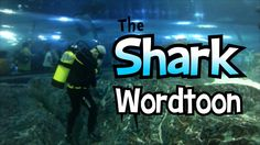 See the shark Wordtoon drawn underwater with live sharks swimming around.
