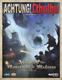 Achtung! Cthulhu: Assault on the Mountains of Madness - Modiphius | Achtung…