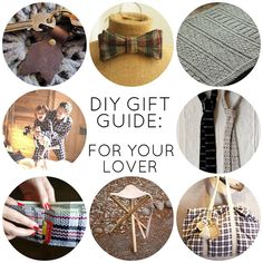 Handmade Gift Series: For Your Lover This is a set of DIY gift ideas for your boyfriend.
