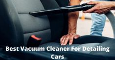 . The Best Vacuum Cleaner For Detailing Cars is the best way to do so without much effort. Car detailing is performed on the exterior as well as the interior of the car. Best Vacuum, Car Detailing, Car Ins, Effort, Wellness, Exterior, Good Things, Top, Outdoor Rooms