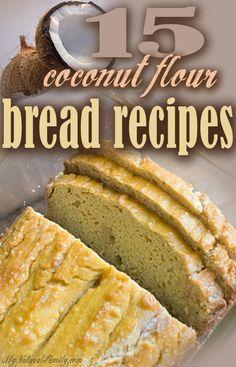 15 of the Best Coconut Flour Bread Recipes (many Paleo recipes)