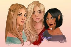 Feyre, Mor and Amren This melts my heart