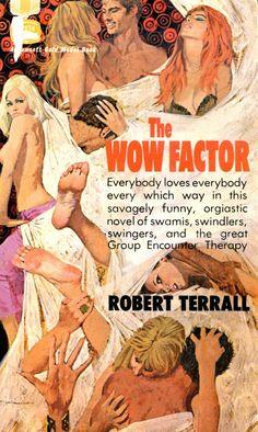 Robert McGinnis Paperback Covers | The Wow Factor , by Robert Terrall (Fawcett Gold Medal, 1970).
