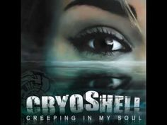 Cryoshell - Creeping In My Soul - Single - http://music.ignitearts.org/rb-soul-music-videos/cryoshell-creeping-in-my-soul-single/