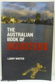 The Australian Book of Disasters, Writer, Larry