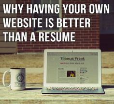 Resumes become outdated the moment you hand them out, and can't show off your work well. A personal website, on the other hand, can stay updated and serve as an awesome portfolio. Here's how to build one!